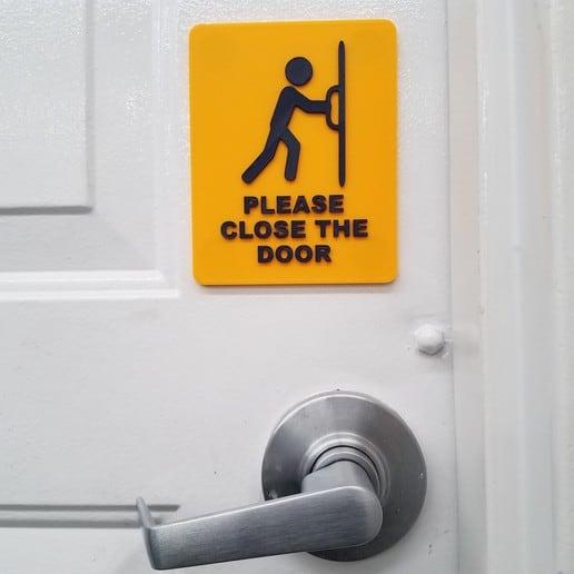 Please Close Door Sign 3d printer
